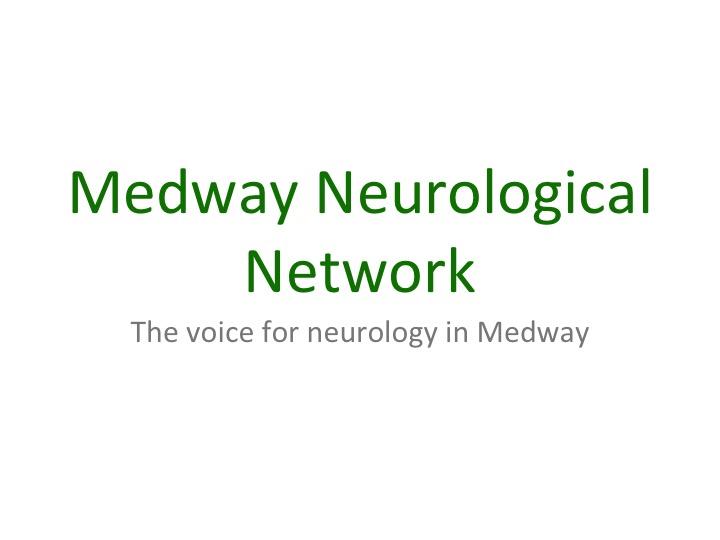 Medway Neurological Network